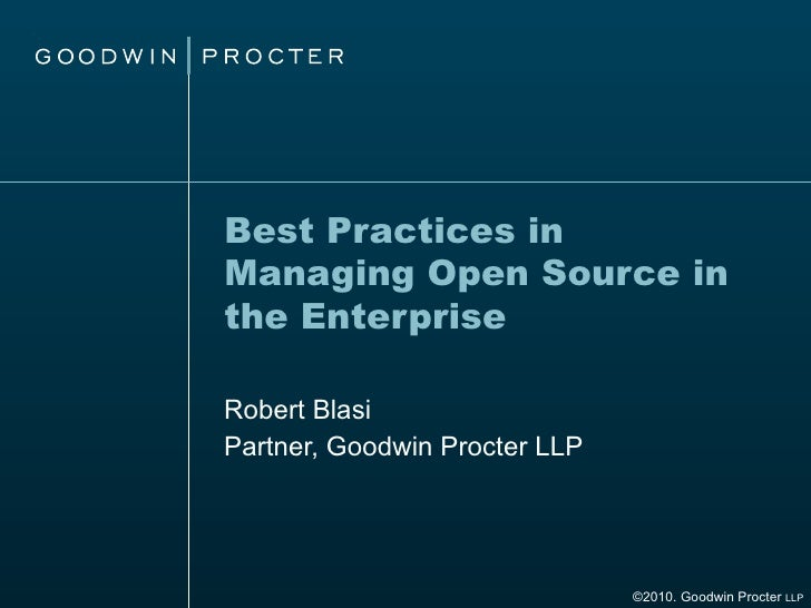 Best Practices in Managing Open Source Intellectual Property in the Enterprise