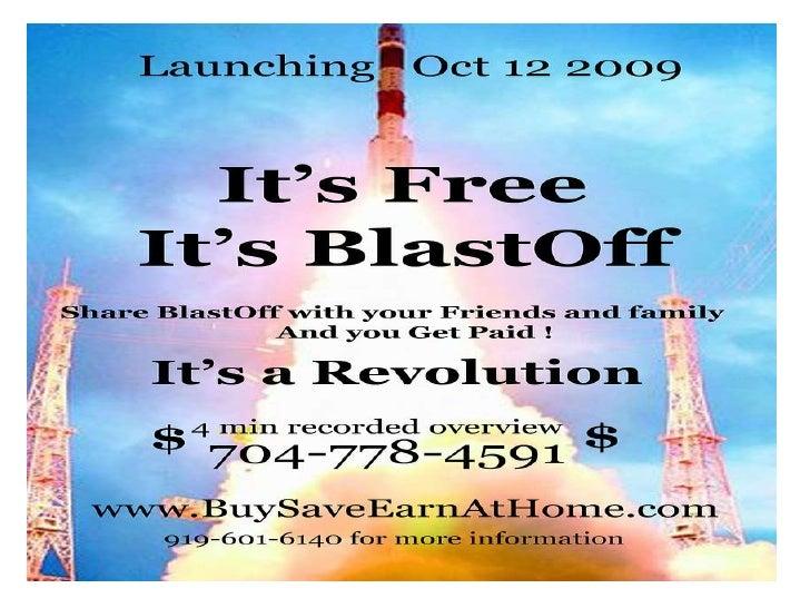 SEE BLASTOFF NOW