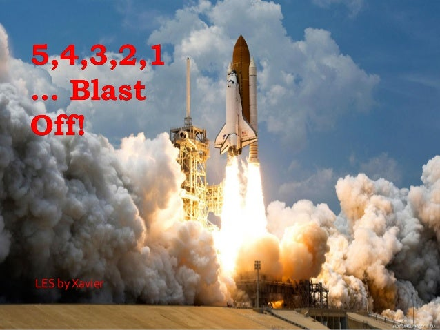 Blast Off Presentation Xavier