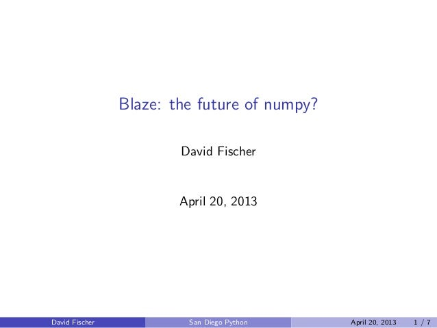 Blaze the-evolution-of-numpy