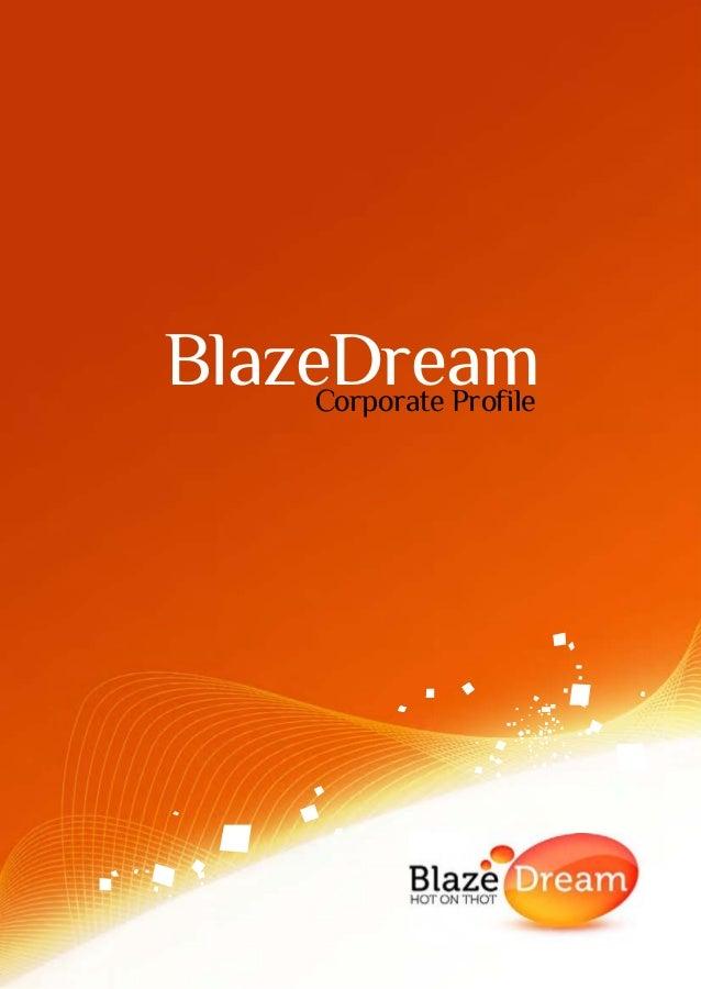 BlazeDream     Corporate Profile