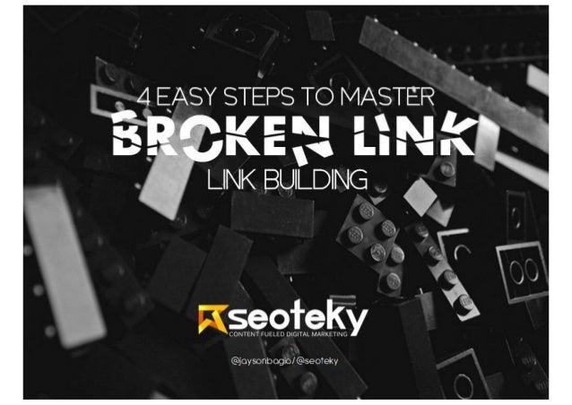 Broken Link Building - GDI Preso