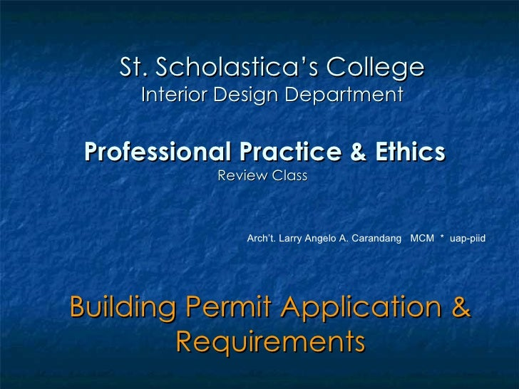 Professional Practice & Ethics Review Class  Building Permit Application & Requirements St. Scholastica's College Interior...