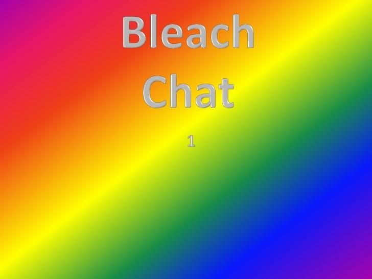 Bleach chat 1