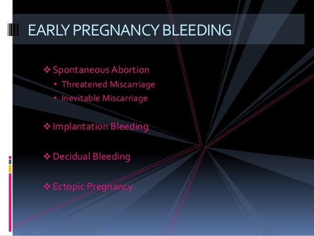 What is spotting look like in early pregnancy
