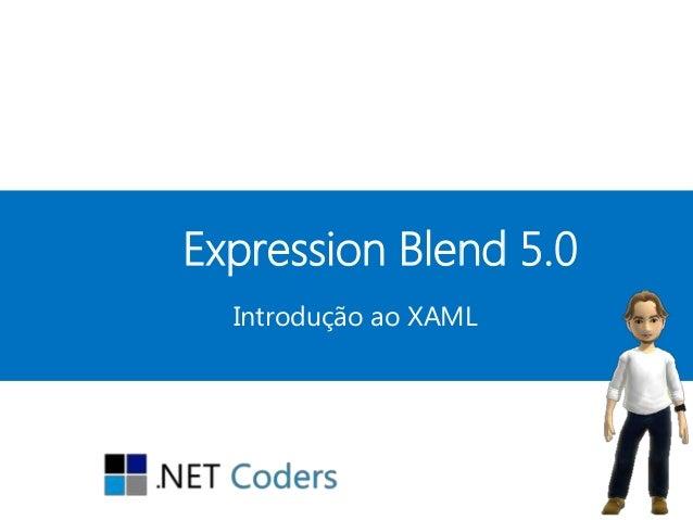 Expression Blend 5.0  Introdução ao XAML