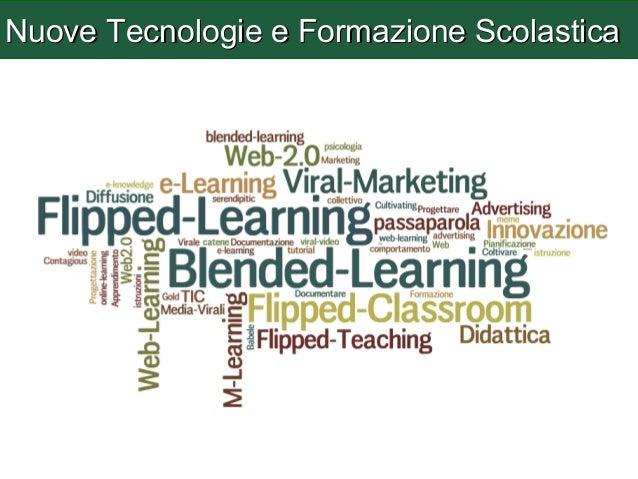 Nuove Tecnologie e Formazione Scolastica