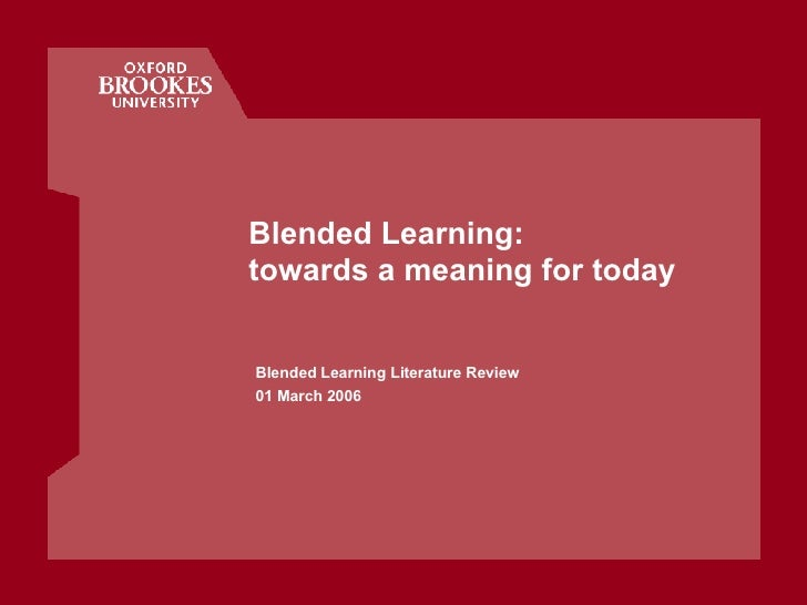 Blended Learning: towards a meaning for today