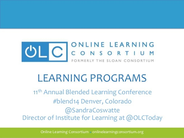 2014 LEARNING PROGRAMS at the Online Learning Consortium