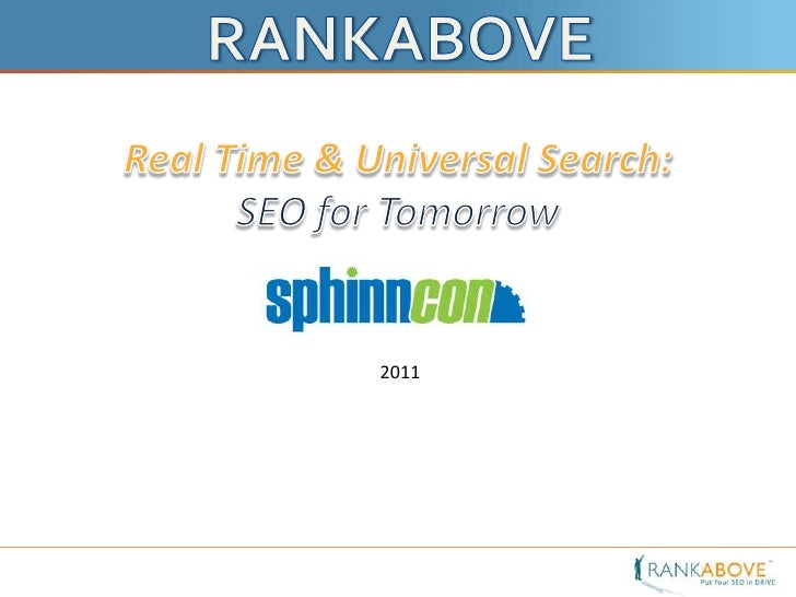Universal & Real-Time Search - from RankAbove @ SphinnCon Israel