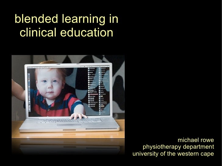 Blended learning in clinical education