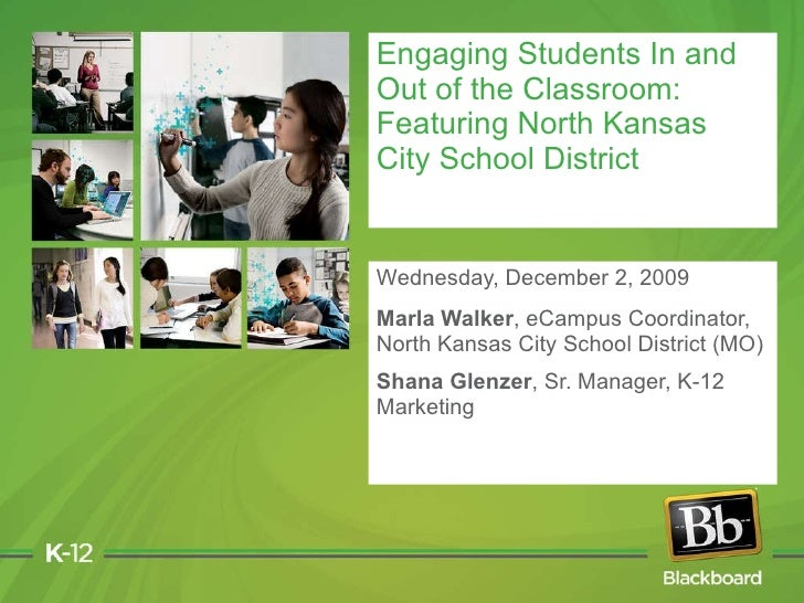 Wednesday, December 2, 2009 Marla Walker , eCampus Coordinator, North Kansas City School District (MO) Shana Glenzer , Sr....