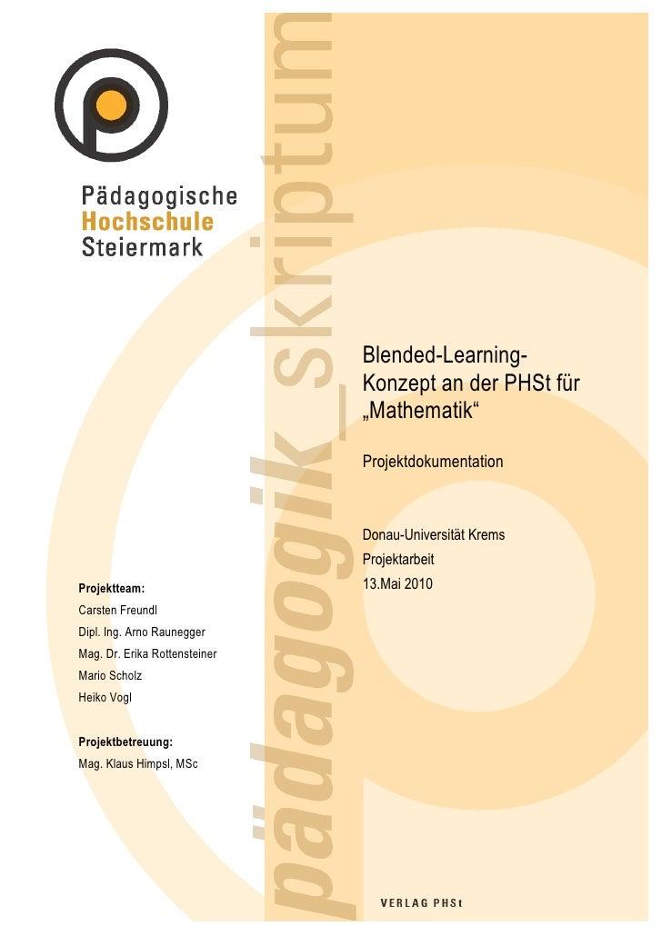"Blended-Learning-                                Konzept an der PHSt für                                ""Mathematik""      ..."