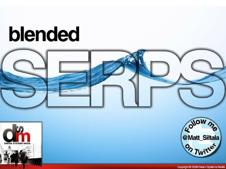 Blended SERPs SMX West 2010