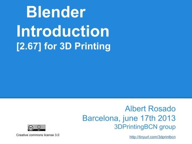 Part I (20 minutes) • Blender ? • 3D basic concepts • Blender interface • Maya layout • Moving around Blender • Basic oper...