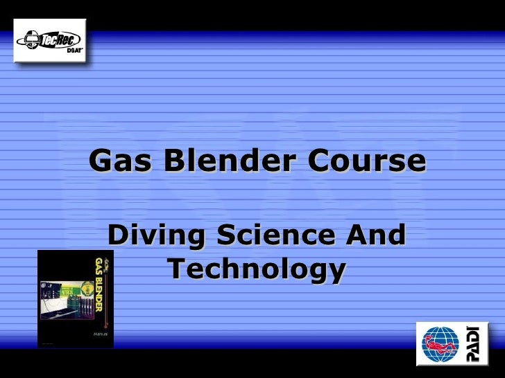 Gas Blender Course Diving Science And Technology