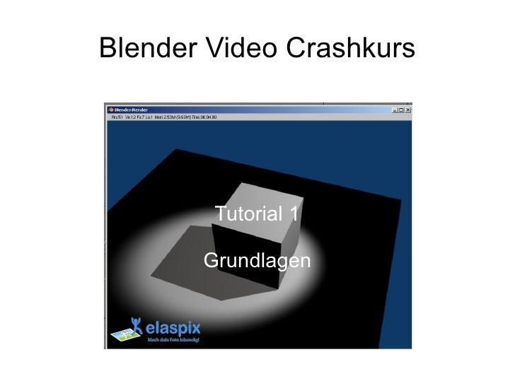 Blender Video-Crashkurs Teil 1