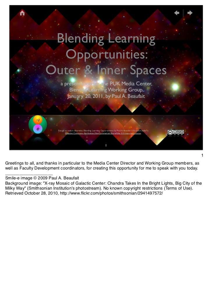 Blending Learning                       Opportunities:                     Outer & Inner Spaces                           ...