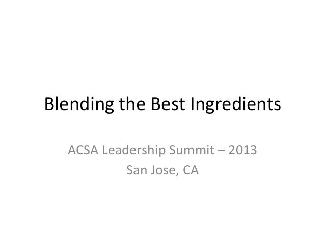 Blending the best acsa workshop   11 8 13