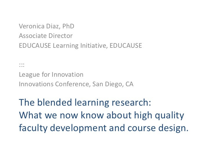The blended learning research: What we now know about high quality faculty development and course design.