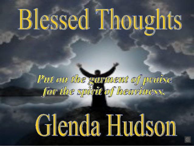Blessed thoughts