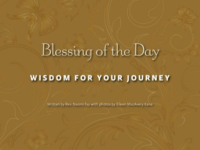 Blessing of the Day: Wisdom for Your Journey