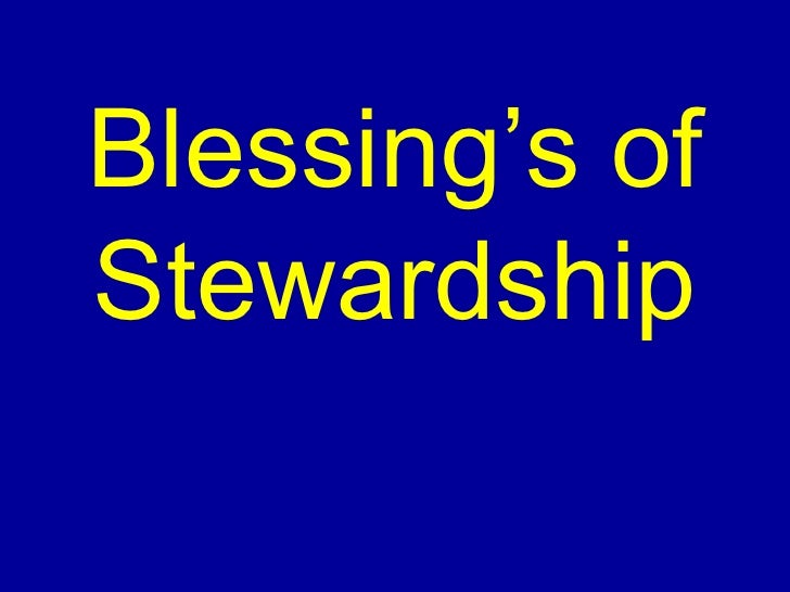 Blessing's of Stewardship