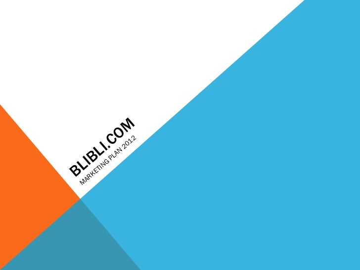 BLIBLI.COM MARKETING PLAN 2012