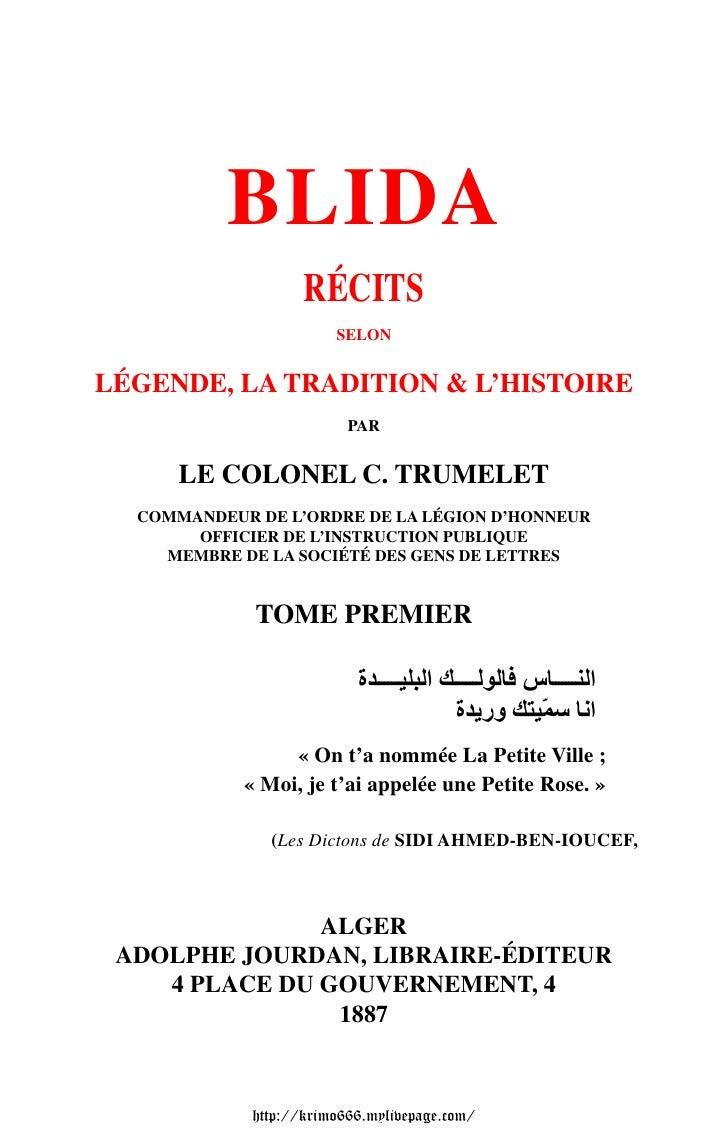 BLIDA                    RÉCITS                        SELONLÉGENDE, LA TRADITION & L'HISTOIRE                          PA...