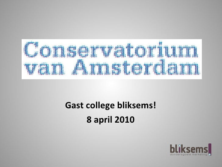 Gast college bliksems!      8 april 2010