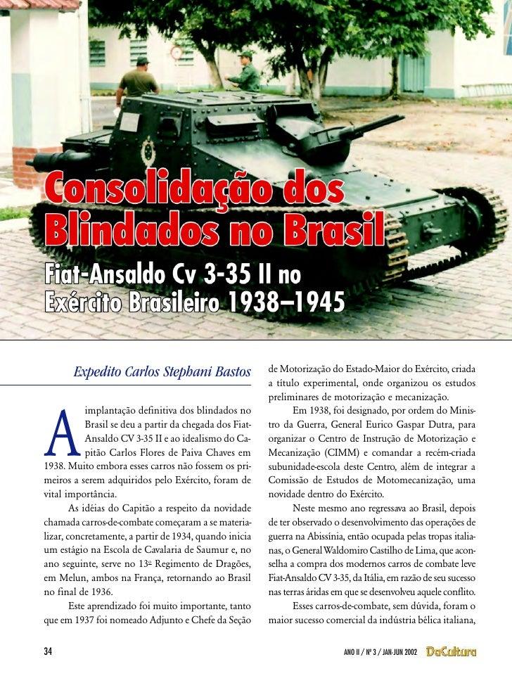 Expedito Carlos Stephani Bastos                   de Motorização do Estado-Maior do Exército, criada                      ...