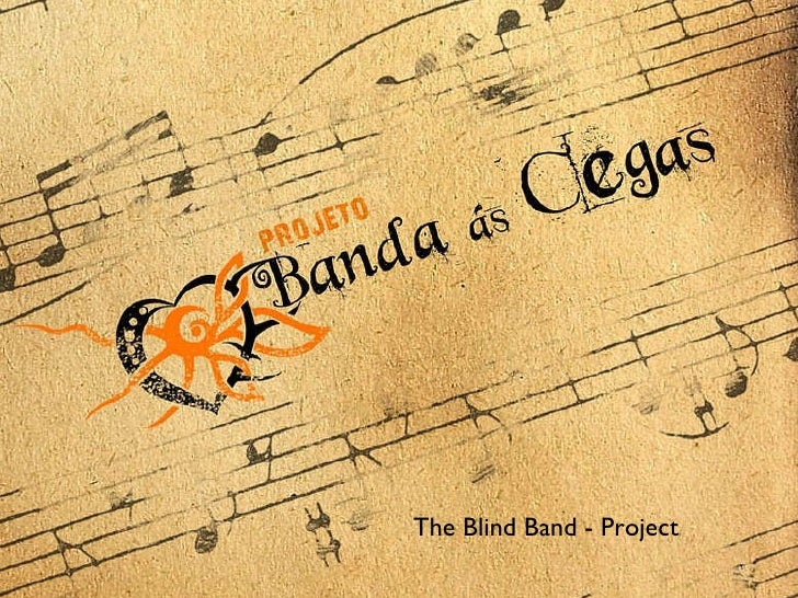 The Blind Band - Project