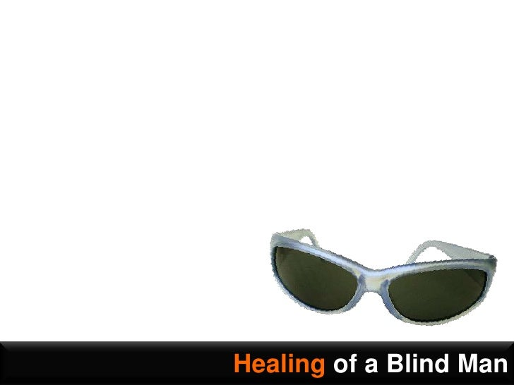 Healing of a Blind Man<br />