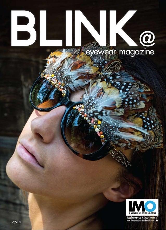 Supplemento de / Endorsement of IMO-IlMagazinedelMondodell'Ottican.64 BLINKeyewear magazine n.2/2013