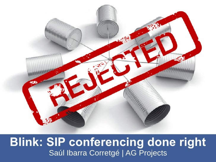 Blink: SIP conferencing done right