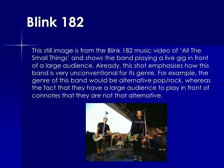 Blink 182 This still image is from the Blink 182 music video of 'All The Small Things' and shows the band playing a live g...