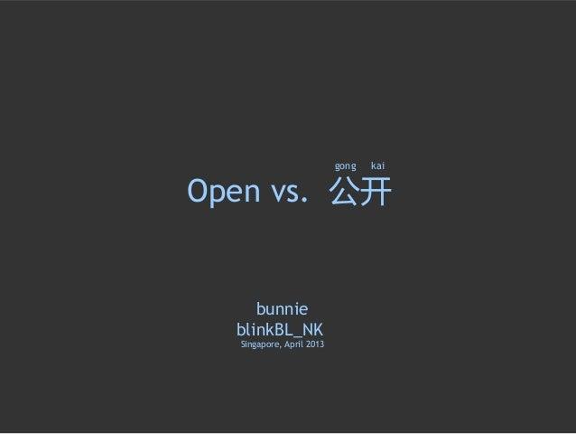 Open vs. Gang Ki by Bunnie Huang (bb #28)