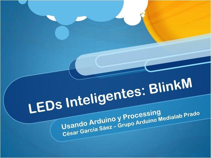 BlinkM powered by arduino