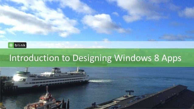 Introduction to Designing Windows 8 Apps