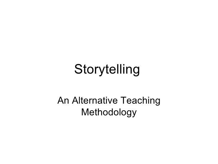 Storytelling  An Alternative Teaching Methodology