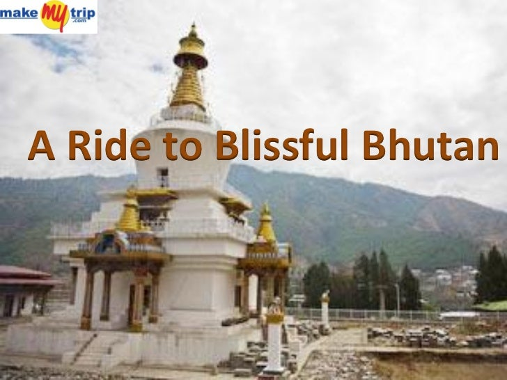 A Ride to Blissful Bhutan