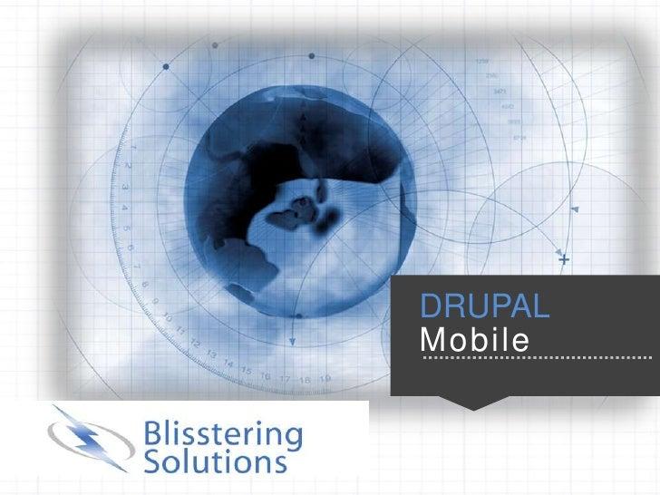 5                                           DRUPAL                                           MobileCopyright 2012. All rig...