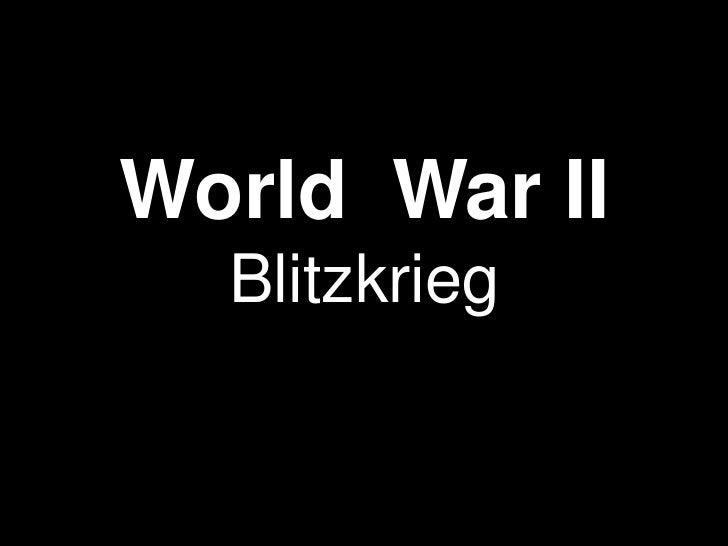 World War II  Blitzkrieg