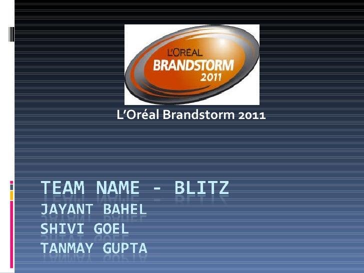 L'Oréal Brandstorm 2011