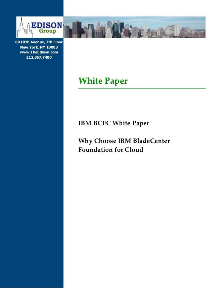 IBM BCFC White Paper - Why Choose IBM BladeCenter Foundation for Cloud