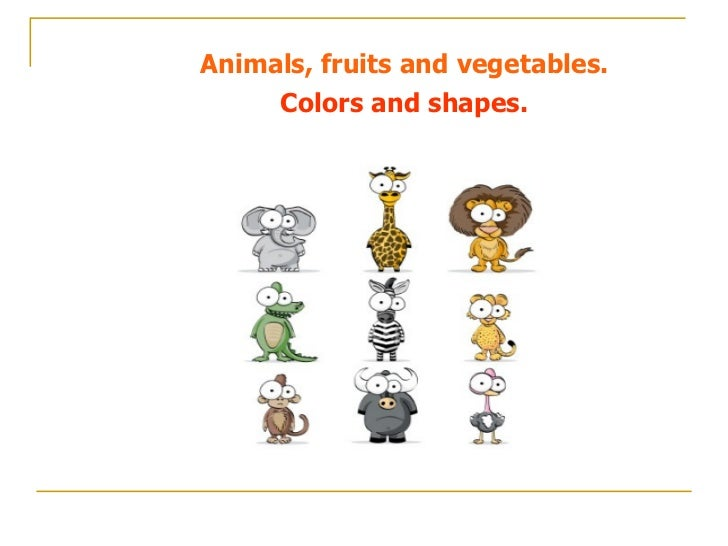 Animals, fruits and vegetables