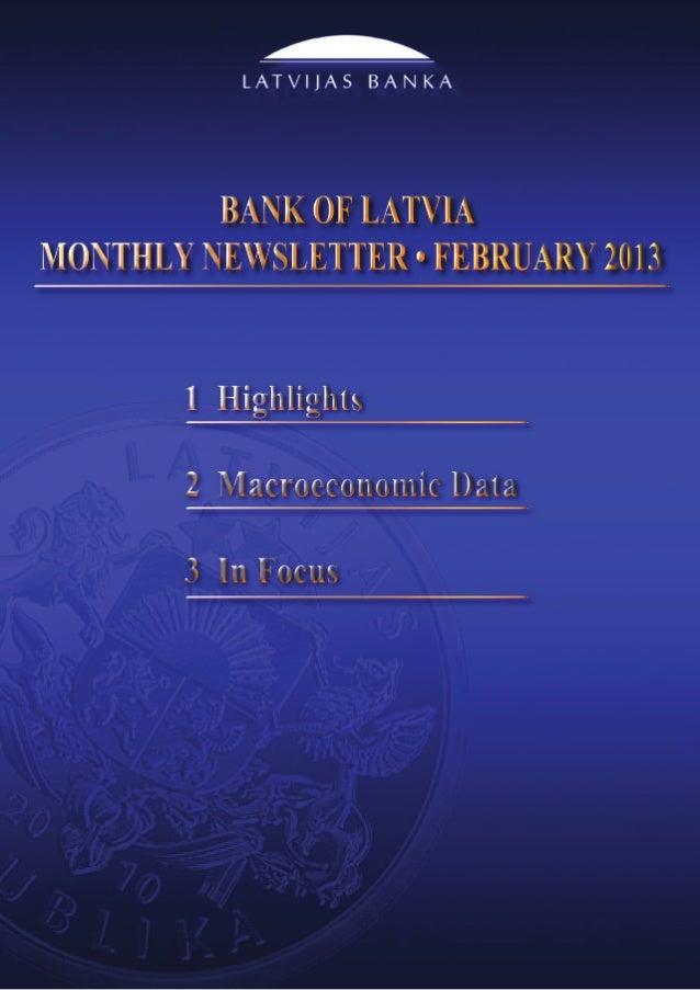 Bank of Latvia Monthly Newsletter                                                      February 20131. HighlightsInf...