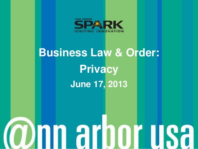 Business Law & Order:PrivacyJune 17, 2013