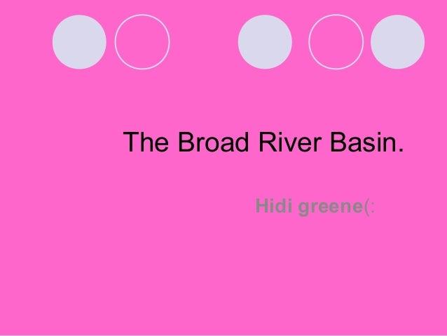 The Broad River Basin.          Hidi greene(: