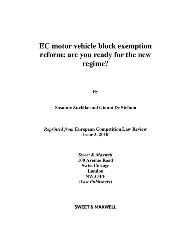 EC motor vehicle block exemptionreform: are you ready for the new             regime?                      By     Susanne ...